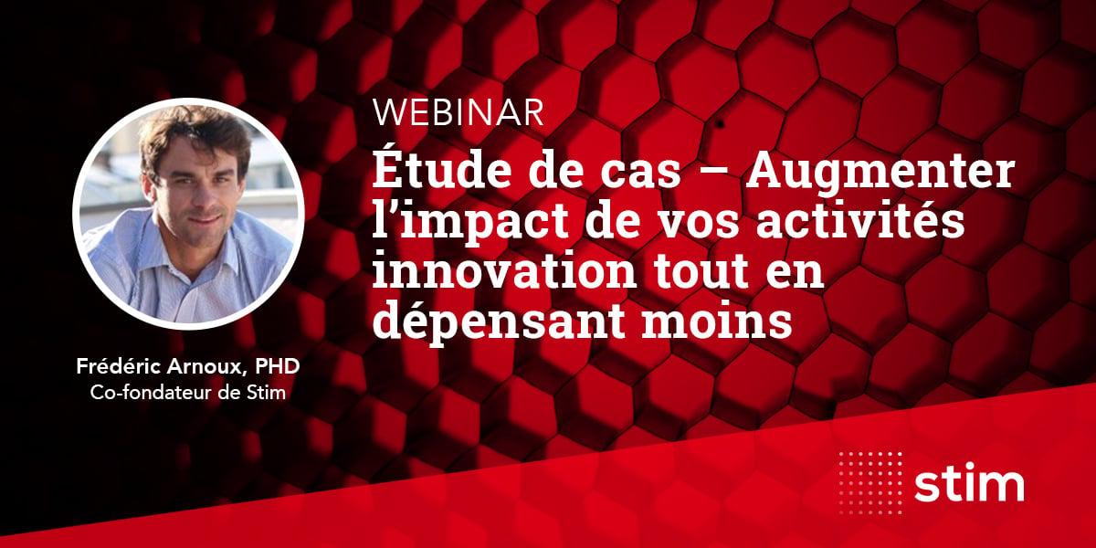 stim-webinaire-etude-de-cas-augmenter-impact-activites-innovation-en-depensant-moins