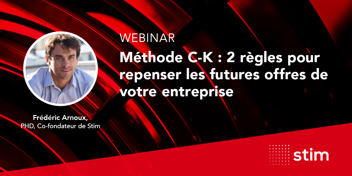 stim-webinaire-methode-c-k-2-regles-pour-repenser-les-futures-offres-de-votre-entreprise